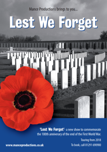 'Lest We Forget' is a show to commemorate the 100th anniverary of the start of the First World War.